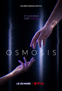 Osmosis, une série française